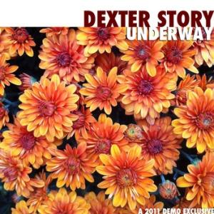 DexterStory_Underway
