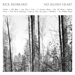 Rick Redbeard - No Selfish Heart (2013)
