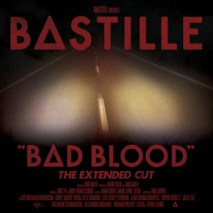 Bastille - Bad Blood (The Extended Cut)