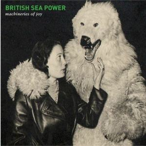 British Sea Power - Machineries of Joy (2013)