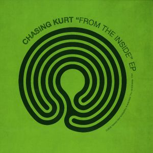 Chasing Kurt - From The Inside EP (2013)