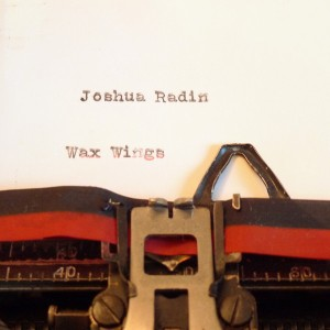 Joshua radin - Wax Wings (2013)