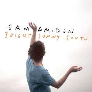 Sam Amidon - Bright Sunny South (2013)