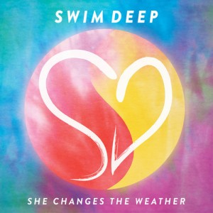 Swim Deep - She Changes The Weather (2013)