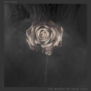 Editors - The Weight Of Your Love Deluxe (2013)