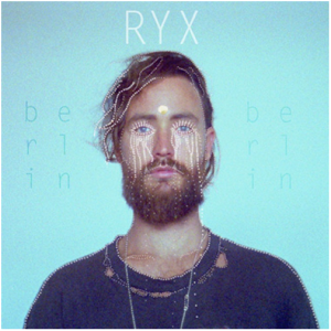 RY X - Berlin