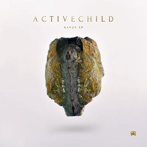 Active Child - Rapor EP (2013)