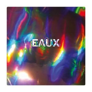 Eaux - Plastics (2014)