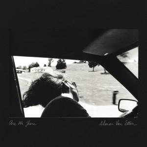 Sharon Van Etten - Are We There (2014)