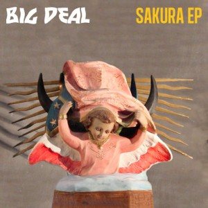 Big Deal - Sakura EP (2014)
