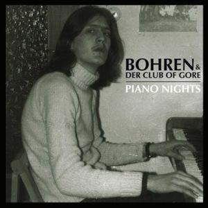 BohrenDerClubOfGore_PianoNights
