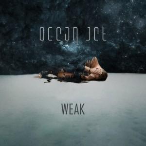 Ocean Jet - Weak (2014)