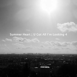 SummerHeart_UGotAllImLooking
