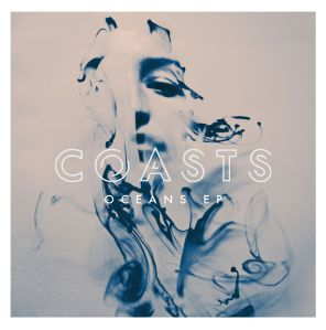 Coasts - Oceans EP (2014)