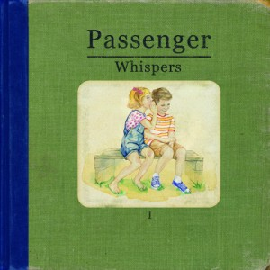 Passenger - Whispers (2014)