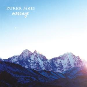 Patrick James - Message (2014)