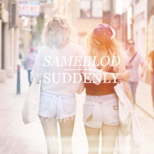 Sameblod - Suddenly (2014)