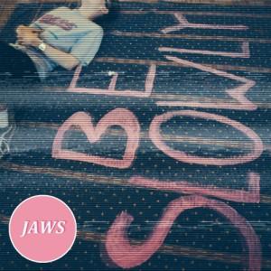 Jaws - Be Slowly (2014)