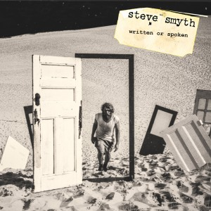 Steve Smyth - Written Or Spoken (2014)