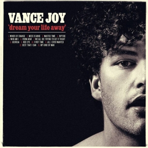 Vance Joy - Dream Your Life Away (2014)