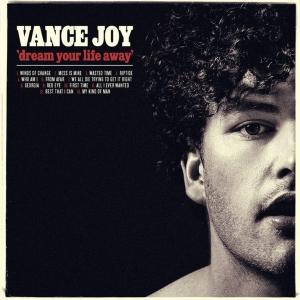 Vance Joy - Dream Your Life Away (2014)