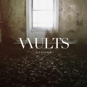 Vaults - Lifespan (2014)