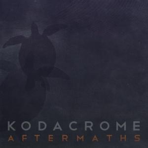 Kodacrome - Aftermaths (2014)