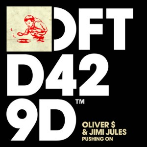 Oliver $ and Jimi Jules Pushing On
