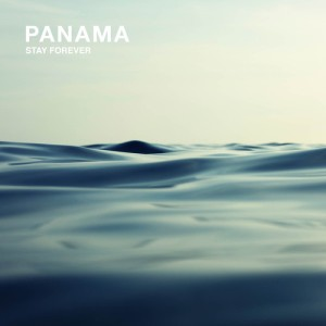 Panama - Stay Forever (2014)