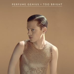 Perfume Genius - Too Bright (2014)