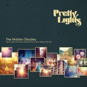 Pretty Lights - The Hidden Shades