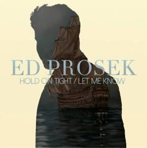 Ed Prosek - Hold On Tight (2014)