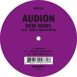 Audion - Dem Howl (feat. Troels Abrahamsen) (2014)