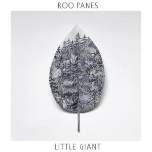 Roo Panes - Little Giant (2014)