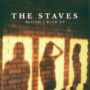 The Staves - Blood I Bled EP (2014)