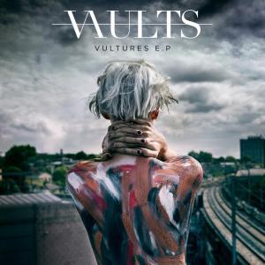 Vaults - Vultures (2014)