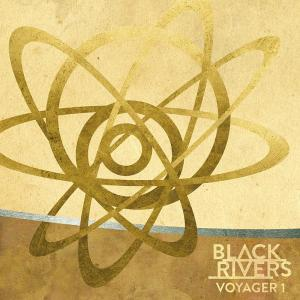 Black Rivers - Voyager 1 (2014)