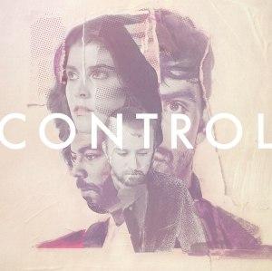 Milo Greene - Control (2015)