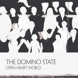 The Domino State - Open Heart World (2014)