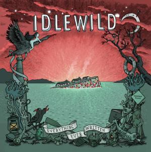 Idlewild - Everything Ever Written (2015)