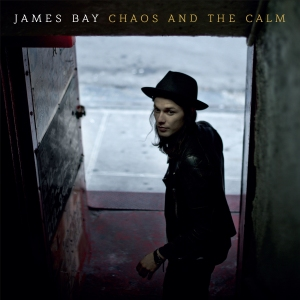 James Bay - Chaos And The Calm (2015)