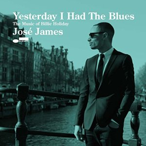 José-James-Yesterday-I-Had-The-Blues