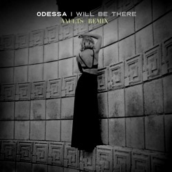 Odessa - I Will Be There (Vaults Remix)
