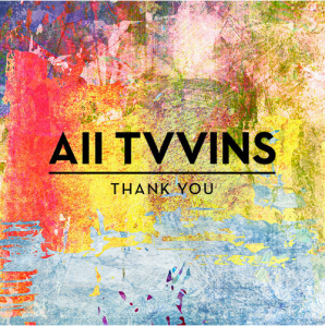 All Tvvins - Thank You (2015)