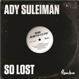 Ady Suleiman - So Lost