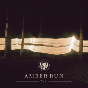 Amber Run - 5AM