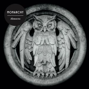 Monarchy - Abnocto (2015)
