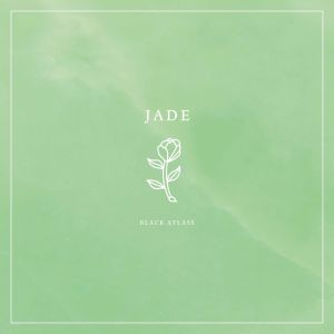 Black Atlass - Jade (2015)