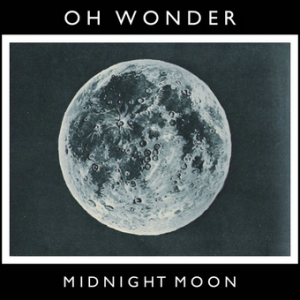 Oh_Wonder_Midnight_Moon