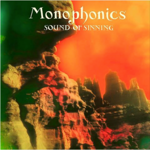 Monophonics_Sound_of_Sinning